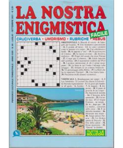 La Nostra Enigmistica facile - n. 90 - trimestrale - luglio - settembre   2021