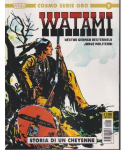 Watami - Storia di un cheyenne - n. 1 - 7 ottobre 2021 - mensile - Cosmo serie oro