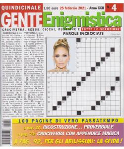 Gente Enigmistica - n. 4 - 25 febbraio  2021 - quindicinale - 100 pagine di vero passatempo