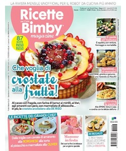Ricette per il mio Bimby Magazine N° 18  Che voglia di crostate alla frutta!