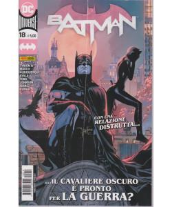 Batman -n. 18- ....Il cavaliere oscuro è pronto per la guerra?-  quindicinale - 25 febbraio 2021