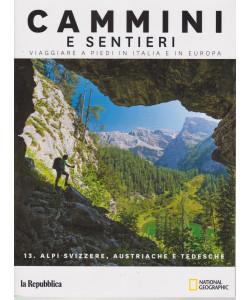 Cammini e sentieri - n. 13 - Alpi svizzere, austriache e tedesche