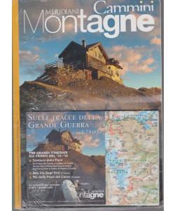Meridiani  Montagne - Cammini - Sulle tracce della grande guerra- n. 17 - bimestrale - 1/6/2018