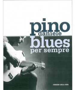 Libro su PINO DANIELE : BLUES PER SEMPRE - in.Corriere della sera