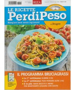 LE RICETTE PERDIPESO DI DIMAGRIRE. MANGIARE BENE SENZA INGRASSARE. N. 57. GIUGNO 2016.