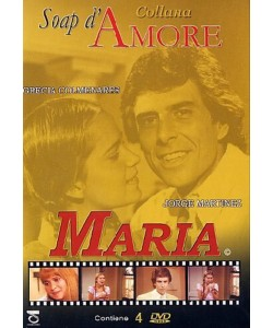 Collana Soap d'Amore - Maria (4 Dvd) - Grecia Colmenares, Jorge Martinez