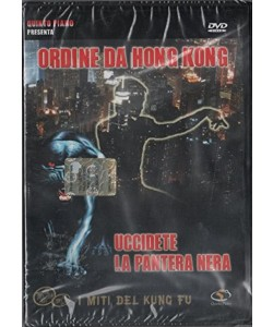 Ordine da Hong Kong Uccidete La Pantera Nera (DVD)
