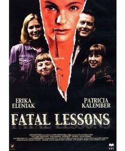 Fatal Lessons -  Erika Eleniak, Patricia Kalember, Ken Tremblett (DVD)