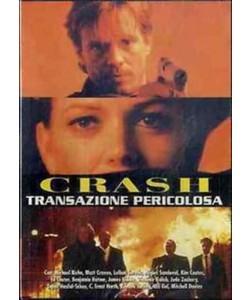 CRASH - TRANSAZIONE PERICOLOSA - Michael Biehn,matt Craven (DVD)