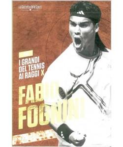 I grandi del tennis ai raggi X-FABIO FOGNINI vol.14-iniz.Gazzetta dello Sport