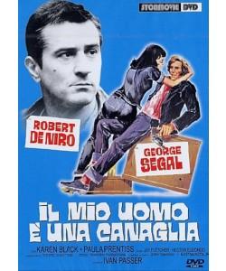 Il Mio Uomo E' Una Canaglia - Robert De Niro, Hector Elizondo, Karen Black (DVD)