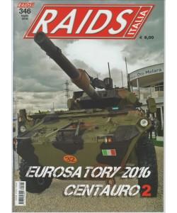 RAIDS Italia - mensile n. 346 Luglio 2016