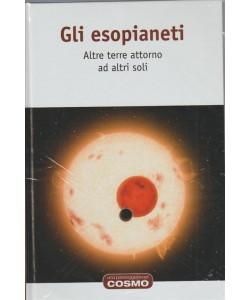Cosmologia - Vol. 24 Gli Esopianeti Altre terre intorno ad altri soli