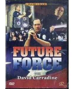 FUTURE FORCE con David Corradine (DVD)