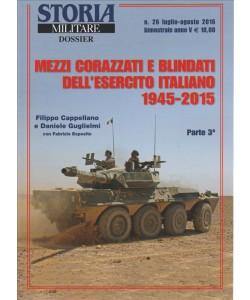 Storia Militare Dossier - Bimestrale n. 26 Luglio 2016