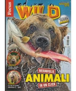 Focus Wild mensile n. 64 - Novembre 2016