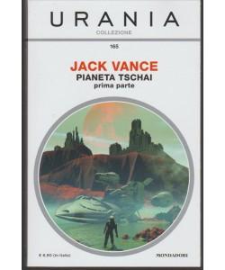 Pianeta Tschaiprima parte di Jack Vance - URANIA Collezione n. 165