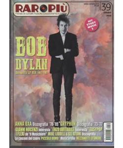 RAROPIU' : mensile n. 39 Ottobre 2016 - BOB Dylan
