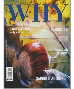 Why Marche - Bimestrale n. 32 Ottobre/Novembre 2016