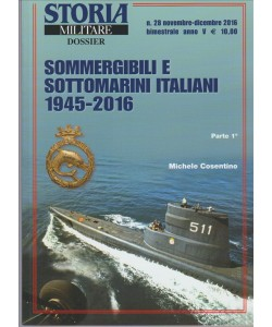 Storia Militare Dossier - bimestrale n. 28 novembre 2016