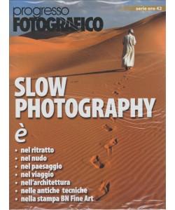 Progresso Fotograficico Serie oro vol. 42  - Slow Photography