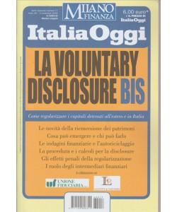 ITALIA OGGI. MILANO FINANZA. N. 17.  4 NOVEMBRE 2016. A CURA DI MARINO LONGONI. LA VOLUNTARY  DISCLOSURE BIS.