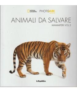 ANIMALI DA SALVARE MAMMIFERI VOLUME 2.  NATIONAL GEOGRAPHIC. LA REPUBBLICA. SETTIMANALE