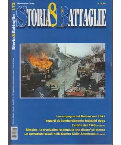 Storia & Battaglie - mensile n. 173 Novembre 2016