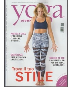 """YOGA JOURNAL - mensile n. 108 Novembre 2016 """"Trova il tuo stile"""""""