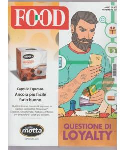 """Food - Mensile n. 11 Novembre 2016 """"Questioni di Loyalty"""""""