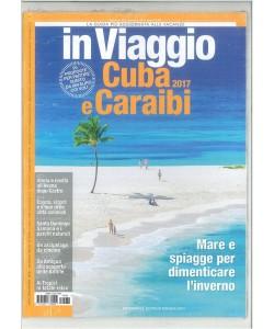 In Viaggio - mensile n. 232 Gennaio 2017 -  Cuba e Caraibi 2017