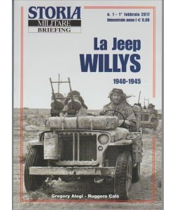 Storia Militare Briefing - La Jeep Willys 1940-45