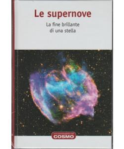UNa passeggiata nel Cosmo vol. 38 LE SUPERNOVE - Hachette editore