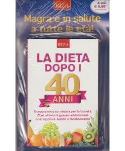 la Dieta dopo i 40 Anni by Riza editore