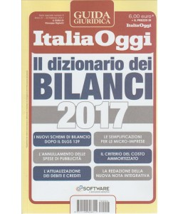 Il dizionario dei bilanci 2017 -Guida giuridica Italia Oggi del 23 febbraio 2017