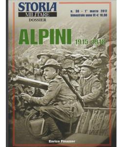 Storia Militare Dossier - bimestrale n. 30 Marzo 2017 - Alpini 1915-1918