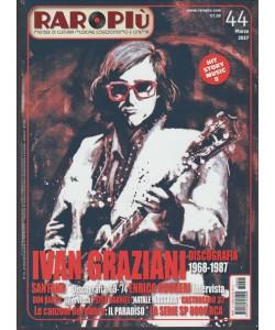 Raropiu' Mensile n. 44 Marzo 2017 - Ivan Graziani