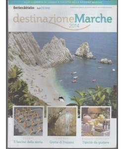 Destinazione Marche 2014 - Supplemento del Corriere Adriatico
