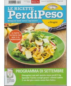 LE RICETTE PERDIPESO.  DI DIMAGRIRE. N. 60. MENSILE SETTEMBRE 2016.