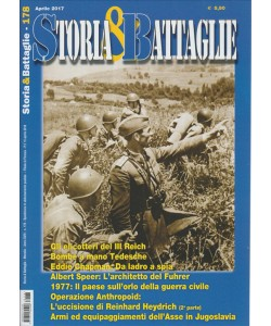 Storia & Battaglie - mensile n. 178 Aprile 2017