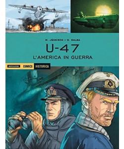 "Historica vol. 55  ""U-47 l'America in guerra"" by Mondadori comics"