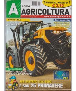 A Come Agricoltura - mensile n. 41 Maggio 2017 + Trattori Super Market