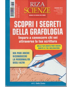 """Riza Scienze - mensile n. 348 Maggio 2017 """"Scopri i Segreti della Grafologia"""""""