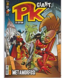 "PK GIANT 3K edition - mkensile n. 31 Maggio 2017 ""Metamorfosi"""