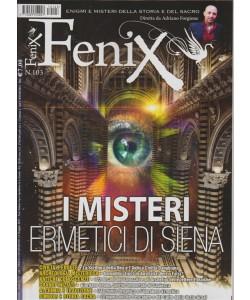 """FENIX - mensile n. 103 Maggio 2017 """"i misteri di Siena"""""""