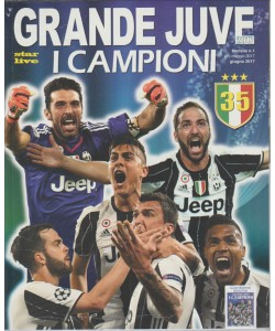 Star Live - mensile n. 1 Maggio 2017 - Grande Juve 2017 - i campioni
