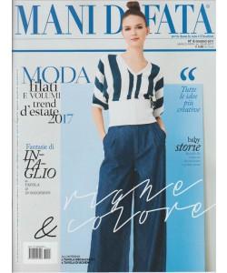 """Mani Di Fata - mensile n. 6 Giugno 2017 - """"Moda: filati """""""