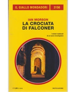 """La Crociata di Falconer di Ian Morson""""I misteri medioevali di un nuovo investigatore"""""""