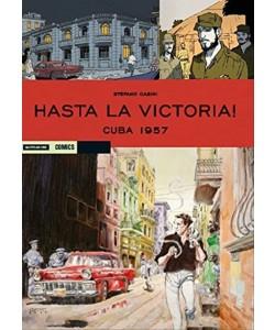 Historica vol. 56 - Hasta La Vittoria! CUBA 1957 di Stefano Casini