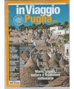 In Viaggio - mensile n. 237 Giugno 2017 - Puglia